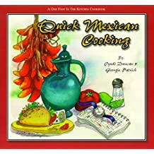 Quick Mexican Cooking (One Foot in the Kitchen Cookbooks) by Cyndi Duncan (1998-11-02)