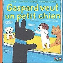 Gaspard veut un petit chien