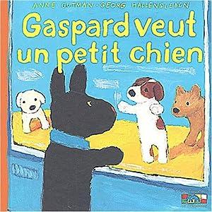 """Afficher """"Les catastrophes de gaspard et lisa. n° 15 Gaspard veut un petit chien"""""""
