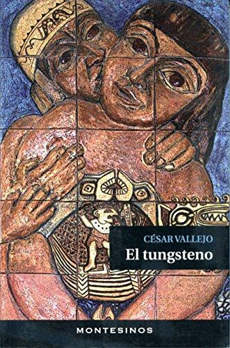 El tungsteno. (Spanish Edition)