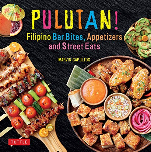 Pulutan! Filipino Bar Bites, Appetizers and Street Eats: (Filipino cookbook with over 60 Easy-to-Make Recipes) (English Edition) Rim Plate