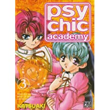 Psychic Academy, Tome 3 :