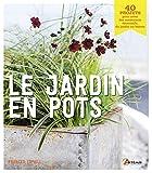 """Afficher """"Le jardin en pots"""""""