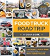 Food Truck Road Trip--A Cookbook