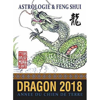 Dragon 2018: Astrologie & Feng Shui