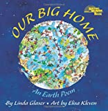 Our Big Home: An Earth Poem (Reading Rainbow Books)
