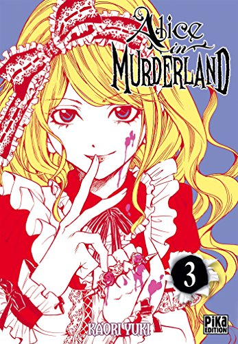 Alice in murderland (3) : Alice in murderland. 3