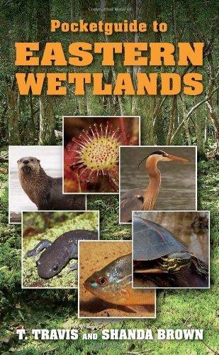 Pocketguide to Eastern Wetlands by Brown, T. Travis & Shanda (2014) Paperback