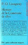 Histoire de la Commune de 1871, 3 Tomes réunis en 1 volumes, Révolution, Communistes, Communard, Prusse, Sedan, Napoleon III