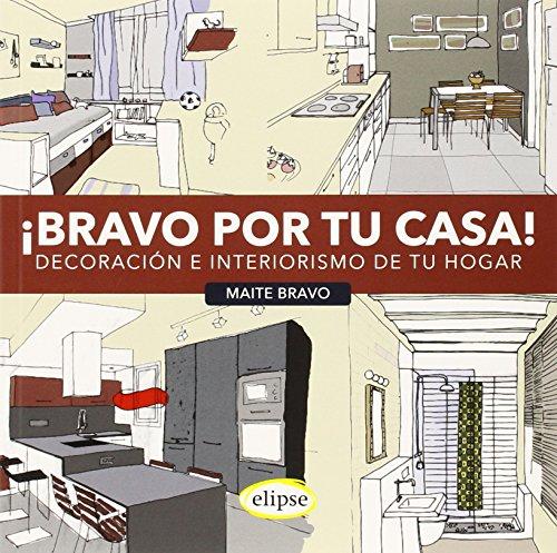 Bravo Por Tu Casa - Decoracion E Interiorismo De Tu Hogar por Maite Bravo
