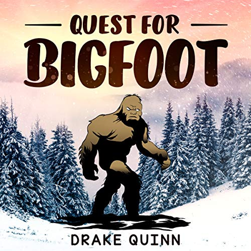 Quest for Bigfoot: Finding the Legend - A Short Story Book for Kids (Short  Campfire Stories for Kids 4) (English Edition)