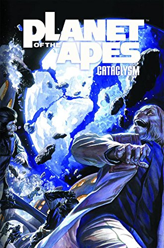 Planet of the Apes: Cataclysm Volume 2 por Corinna Bechko