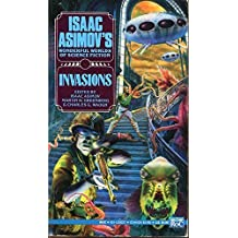 Invasions (Isaac Asimov's Wonderful Worlds of Science Fiction)
