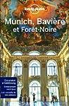 Munich, Bavi�re et For�t noire - 2ed
