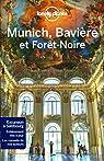 Munich, Bavière et Forêt noire - 2ed par Planet