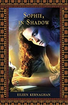 Sophie, In Shadow par [Kernaghan, Eileen]