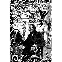 El Cuento, ...Soy Yo.: Cuentos...Solo Cuentos.: Volume 4 (Dead Books & Minds)