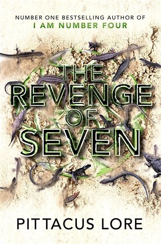 The Revenge of Seven: Lorien Legacies Book 5: Written by Pittacus Lore, 2014 Edition, Publisher: Michael Joseph [Hardcover]