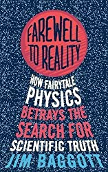 Farewell to Reality by Jim Baggott (2013-05-16)