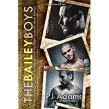 The Bailey Boys: The complete London gangland romance trilogy