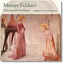 Meister Eckhart - Traktate und Predigten