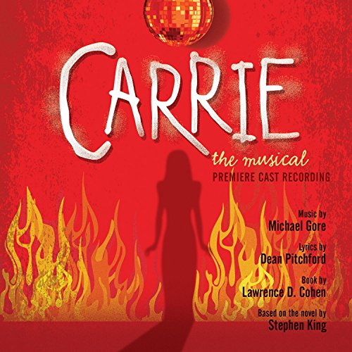 Carrie: The Musical (Premiere ...