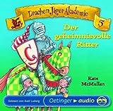 DrachenJägerAkademie 5 - Der geheimnisvolle Ritter (CD): Autorisierte Lesefassung