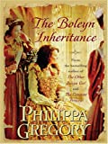 The Boleyn Inheritance (Thorndike Core)