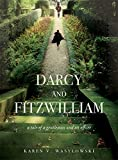Image de Darcy and Fitzwilliam: A tale of a gentleman and an officer