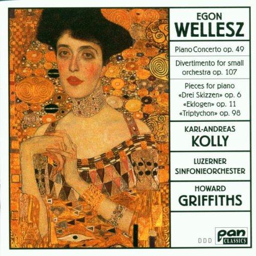 Egon Wellesz - Klavierkonzert op. 49 / Divertimento für kleines Orchester op. 107 / Werke für Klavier solo