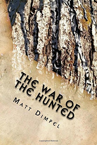 The War of the Hunted