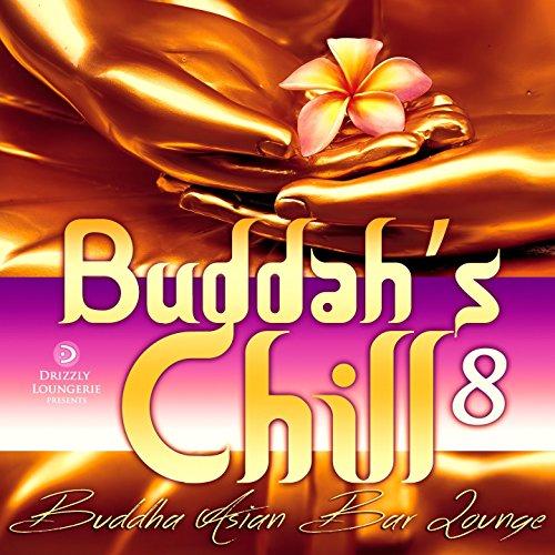 Buddah's Chill, Vol. 8 (Buddha Asian Bar Lounge) - Asian Bar