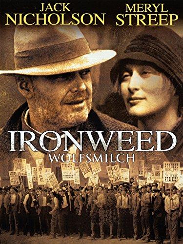 Ironweed - Wolfsmilch (Film Jack Nicholson)