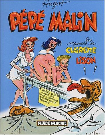 Pépé Malin, tome 3 : Les Urgences de Clairette et Lison