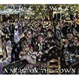 A Night On The Town [Deluxe Edition]