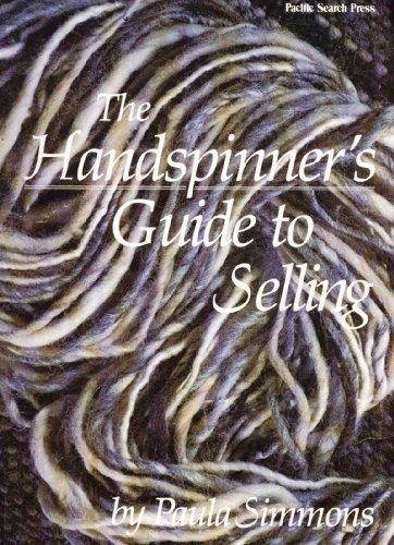 Preisvergleich Produktbild The Handspinner's Guide to Selling by Paula Simmons (1979-01-01)