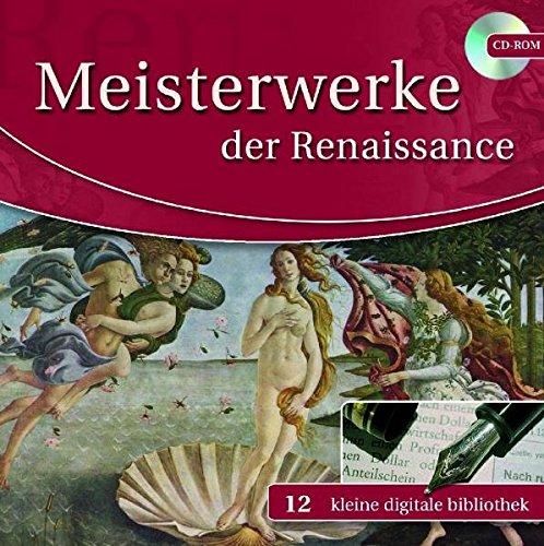 Meisterwerke der Renaissance (kleine digitale bibliothek)
