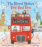 The Royal Baby's Big Red Bus Tour of London...