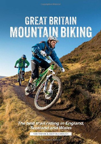 in Biking: The Best Trail Riding in England, Scotland and Wales ()