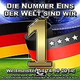 Die Nummer eins der Welt sind wir - Weltmeister 54 74 90 2014! Ein hoch dem deutschen Team - auf uns! Atemlos an Tagen wie diesen (WM holn gehn! Durch die deutscher Fussball Schlager Hits 2018 Gauchos Nacht - Geh so Tage wie diese 2016 mal mit Bier feiern)