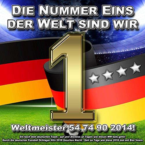 Die Nummer 1 der Welt sind wir