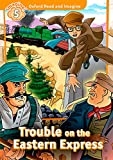 Oxford Read and Imagine 5. Trouble on Eastern Express + Audio CD Pack