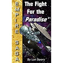 Empire Saga: The Fight for the Paradise, #1 (English Edition)