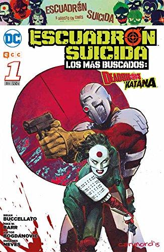 Escuadrón Suicida: Deadshot/Katana - Los más buscados núm. 01 - Katana 01