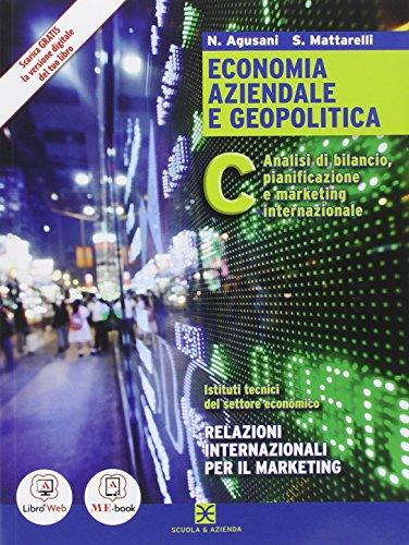 Economia aziendale e geopolitica. Per gli Ist. tecnici. Con e-book. Con espansione online: 3