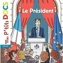Le Président (Mes p'tits docs) (French Edition)