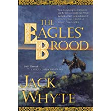 The Eagles' Brood: Book Three of The Camulod Chronicles