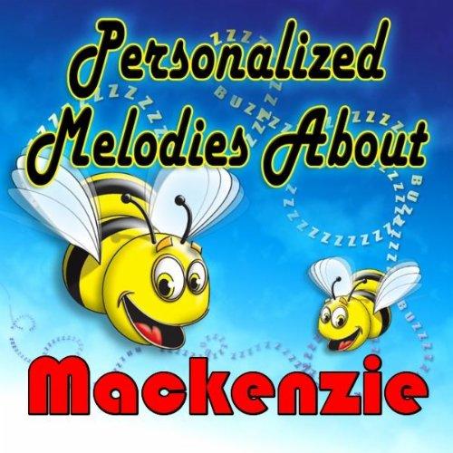 Man In The Moon Lullaby for Mackenzie (Makenzie, Mckenzie, Mckenzye, Mckinsey)