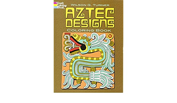 Buy Aztec Designs Coloring Book Dover Design Books Online At Low Prices In India