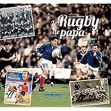 Le rugby de papa